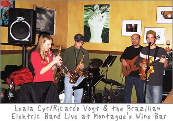 Leala Cyr / Ricardo Vogt & the Brazilian Elektric Band at Montague's Wine Bar Cafe in De Pere, Wisconsin