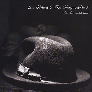 Ian Olvera and the Sleepwalkers The Reckless Kind