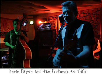 Kevin Fayte and the Fortunes at IQ's Food and Music and Green Bay, Wisconsin